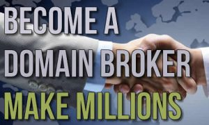 Become A Domain Broker