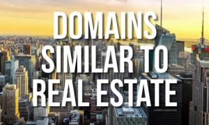 Domains Similar To Real Estate