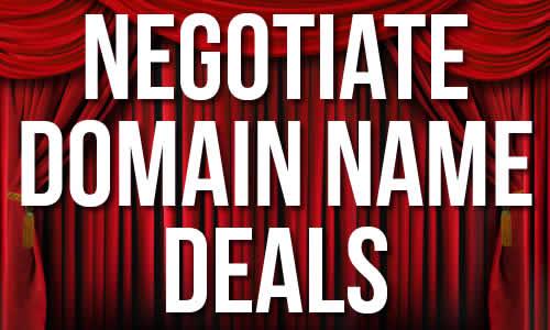 Negotiate Domain Name Deals