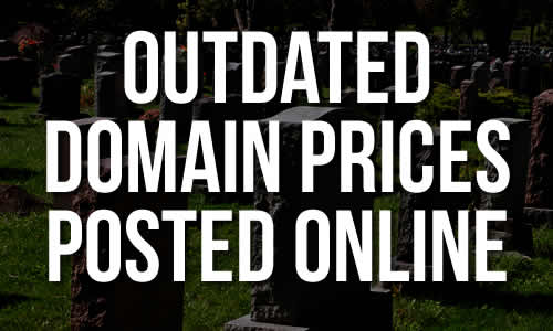 Outdated Domain Prices Posted Online